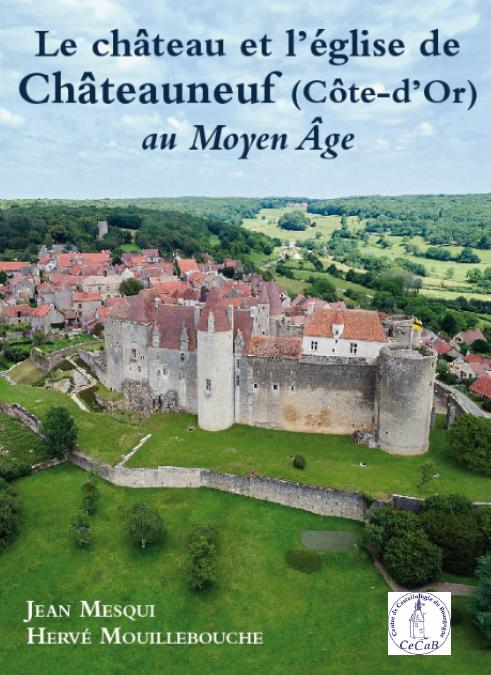 08/10/2020 – 8 octobre – Conférence «Redécouvrir le château de Châteauneuf» !